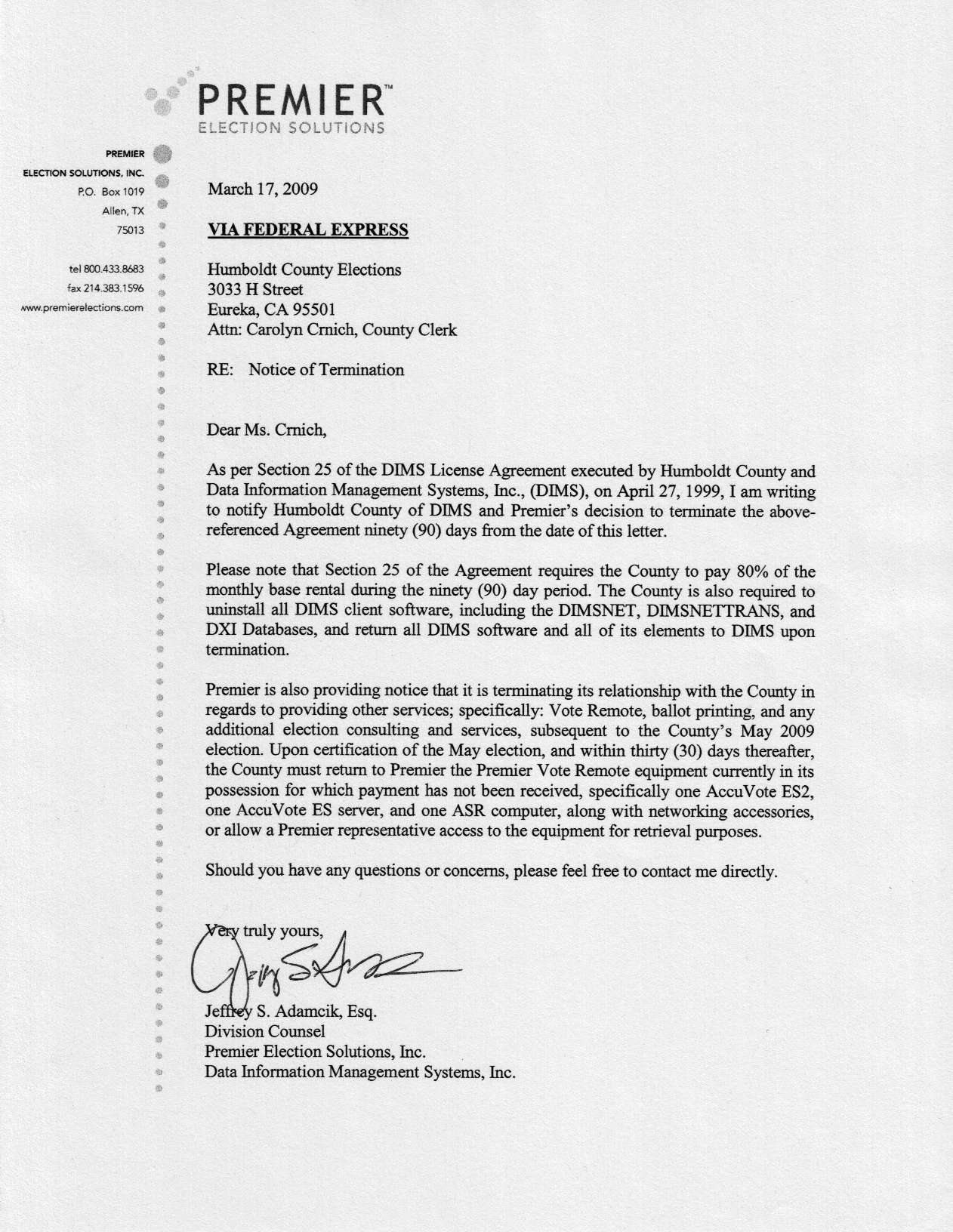 disclosed diebold premier s humboldt county termination letters diebold premiere s 17 and 18 2009 termination letters to humboldt county follow below click each for larger versions
