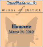 Buzz Flash's 'Wings of Justice' Honoree
